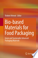 Bio based Materials for Food Packaging Book
