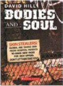 Bodies and Soul