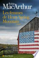 Les Femmes de Heart Spring Mountain Pdf/ePub eBook