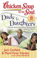 Chicken Soup for the Soul  Dads   Daughters