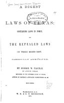 A Digest of the Laws of Texas
