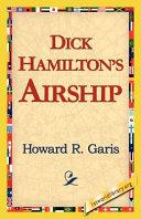Dick Hamilton s Airship