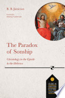 The Paradox Of Sonship