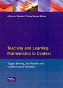 Teaching and Learning Mathematics in Context