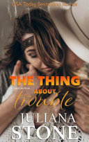 The Thing About Trouble [Pdf/ePub] eBook