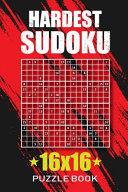 Hardest Sudoku 16x16 Puzzle Book