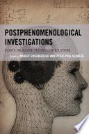 Postphenomenological Investigations