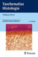 Taschenatlas Histologie