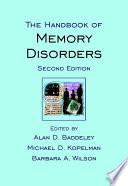 The Handbook Of Memory Disorders