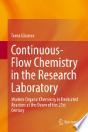 Continuous-Flow Chemistry in the Research Laboratory