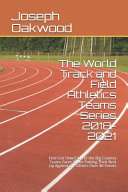 The World Track and Field Athletics Teams Series 2018 2021