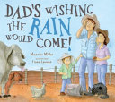 Dad s Wishing the Rain Would Come  Book PDF