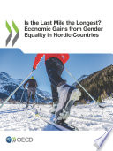 Is the Last Mile the Longest? Economic Gains from Gender Equality in Nordic Countries