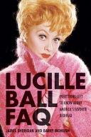 Lucille Ball FAQ