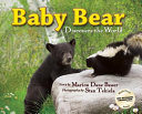 Baby Bear Discovers the World