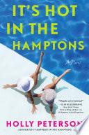 It's hot in the Hamptons : a novel