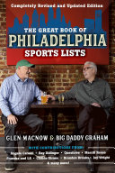 The Great Book of Philadelphia Sports Lists  Completely Revised and Updated Edition