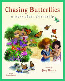 Chasing Butterflies   a Story about Friendship