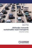 Attitudes Towards Sustainable Road Transports