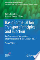 Basic Epithelial Ion Transport Principles and Function