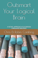 Outsmart Your Logical Brain