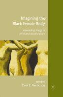 Imagining the Black Female Body Pdf/ePub eBook