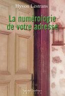 La numérologie de votre adresse