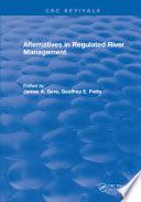 Alternatives in Regulated River Management