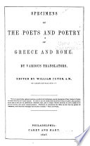 Specimens of the Poets and Poetry of Greece and Rome
