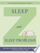An Occupational Therapist s Guide to Sleep and Sleep Problems