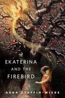 Ekaterina and the Firebird Pdf/ePub eBook