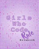 Girls Who Code Rule Notebook