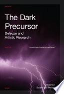 The Dark Precursor