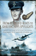 From Hitler s U Boats to Khruschev s Spyflights
