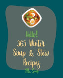 Hello  365 Winter Soup   Stew Recipes