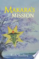 Makara   S Mission