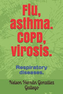 Flu  Asthma  COPD  Virosis