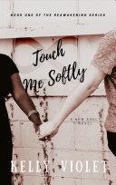 Touch Me Softly [Pdf/ePub] eBook