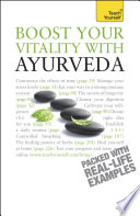 Boost Your Vitality With Ayurveda