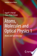 Atoms Molecules And Optical Physics 1 Book PDF