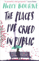The Places I ve Cried in Public