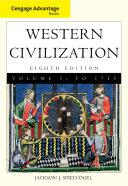 Cengage Advantage Books  Western Civilization  Volume I  To 1715 Book