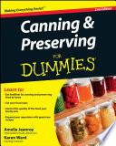 """Canning and Preserving For Dummies"" by Amelia Jeanroy, Karen Ward"