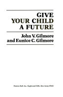 Give Your Child a Future Book PDF