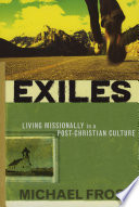 Exiles  : Living Missionally in a Post-Christian Culture
