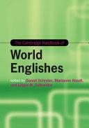 The Cambridge Handbook of World Englishes
