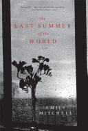 The Last Summer of the World: A Novel