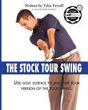 Stock Tour Swing