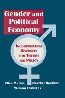 Engendered Economics  Incorporating Diversity into Political Economy