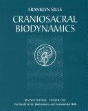 Craniosacral Biodynamics  Breath of life  biodynamics  and fundamental skills Book